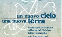 Un nuovo cielo e una nuova terra: il 29 ottobre a Roma la IX Giornata per le Associazioni di Terra Santa