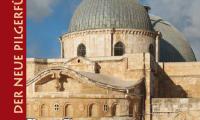 Die Grabeskirche – aktuelle Ausgabe des neuen Pilgerführers ist jetzt online abrufbar